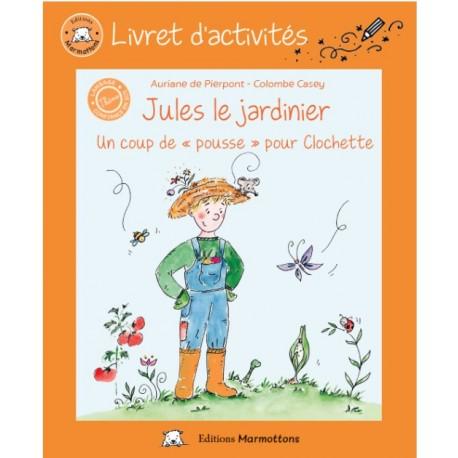 """Livret d'activités """"Jules le jardinier"""""""