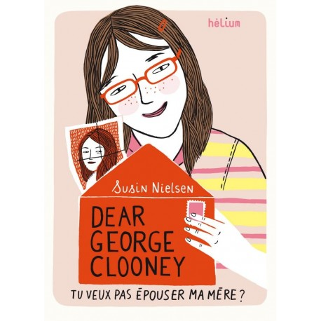 """Boek """"Dear George Clooney, tu veux pas épouser ma mère ?"""""""