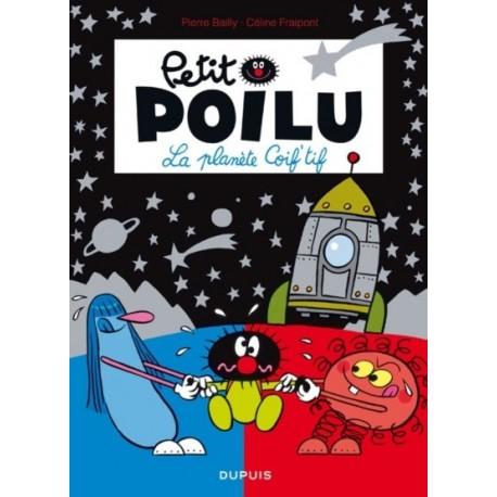 """Livre Petit Poilu """"La planète Coif""""tif"""" - tome 12"""