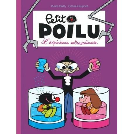 """Livre Petit Poilu """"L'expérience extraordinaire"""" - tome 15"""
