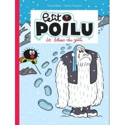 """Livre Petit Poilu """"Le blues du Yéti"""" - tome 16"""