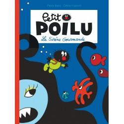 """Livre Petit Poilu """"La Sirène Gourmande"""" version poche - tome 1"""