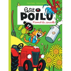 """Livre Petit Poilu """"Kramik la canaille"""" version poche - tome 7"""