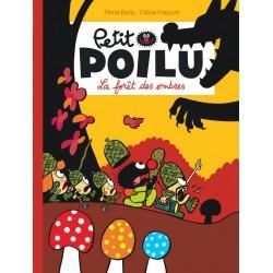 """Livre Petit Poilu """"La forêt des ombres"""" version poche - tome 8"""