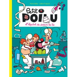 """Livre Petit Poilu """"L'hôpital des docteurs Toc-Toc"""" version poche - tome 11"""
