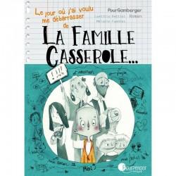 "Livre ""La famille Casserole"""