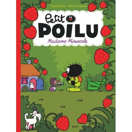 "Livre Petit Poilu ""Madame Miniscule"" version poche - tome 20"
