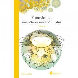 """Livre """"Émotions : enquête et mode d'emploi - tome 3"""""""
