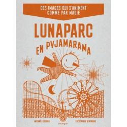 "Livre ""Lunaparc en pyjamarama"""