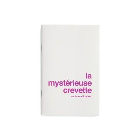 """Livre à illustrer """"La mystérieuse crevette"""""""