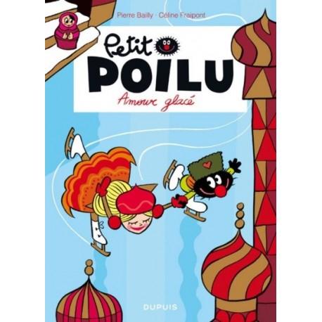 "Livre Petit Poilu ""Amour glacé"" - tome 10"