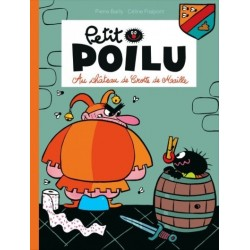 """Boek Petit Poilu """"Au château de Crotte de Maille"""" - nummer 13"""