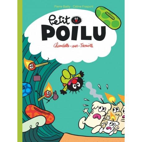"""Livre Petit Poilu """"Chandelle-sur-Trouille"""" - tome 21"""