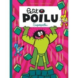 """Livre Petit Poilu """"Superpoilu"""" - tome 18"""