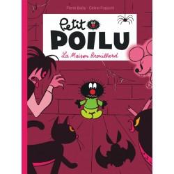 "Livre Petit Poilu ""La Maison Brouillard"" version poche - tome 2"