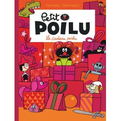 """Livre Petit Poilu """"Le Cadeau Poilu"""" version poche - tome 6"""