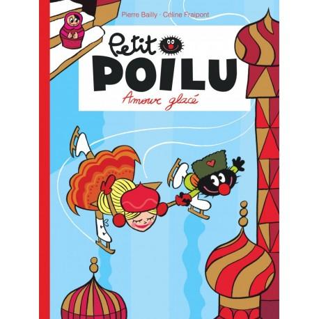 """Livre Petit Poilu """"Amour glacé"""" version poche - tome 10"""