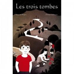 """Livre """"Les trois tombes"""""""