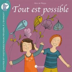 """Livre """"Tout est possible"""""""