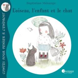 """Livre """"L'Oiseau, l'Enfant et le Chat"""""""