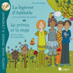 """Livre """"La légèreté d'Adélaïde + Le prince et le sage"""""""