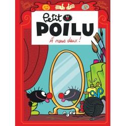 """Livre Petit Poilu """"À nous deux !"""" version poche - tome 17"""