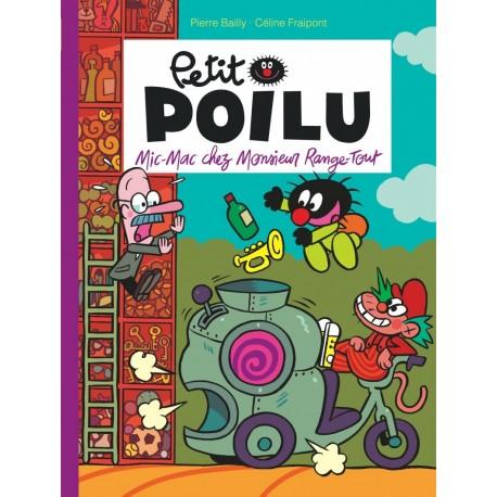 "Livre Petit Poilu ""Mic-Mac chez Monsieur Range-Tout"" - version poche tome 22"